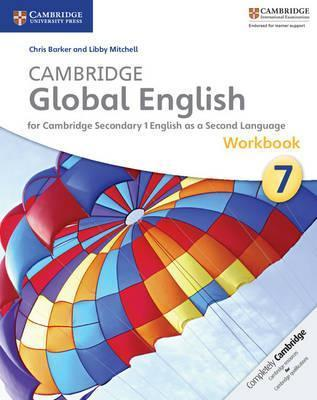 Cambridge Global English Stage 7 Workbook - Chris Barker