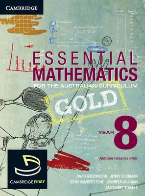 Essential Mathematics: Essential Mathematics Gold for the Australian Curriculum Year 8 - David Greenwood