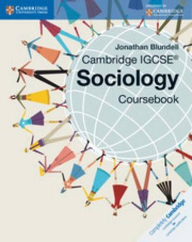 Cambridge International IGCSE: Cambridge IGCSE (R) Sociology Coursebook - Jonathan Blundell