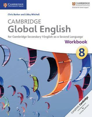Cambridge Global English Stages 7-9 Stage 8 Workbook - Chris Barker