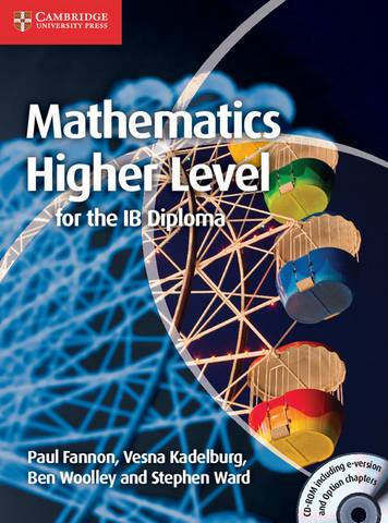 IB Diploma: Mathematics for the IB Diploma: Higher Level with CD-ROM - Paul Fannon