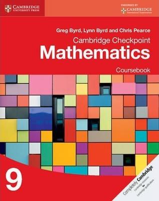 Cambridge Checkpoint Mathematics Coursebook 9 - Greg Byrd