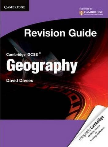 Cambridge International IGCSE: Cambridge IGCSE Geography Revision Guide Student's Book - David Davies