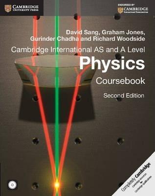 Cambridge International AS and A Level Physics Coursebook - David Sang