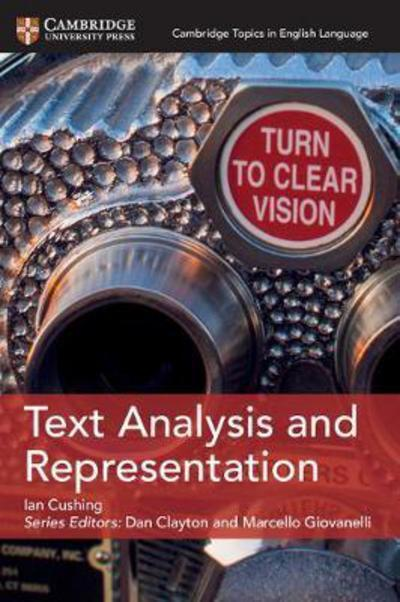 Cambridge Topics in English Language: Text Analysis and Representation - Ian Cushing