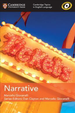 Cambridge Topics in English Language: Narrative - Marcello Giovanelli