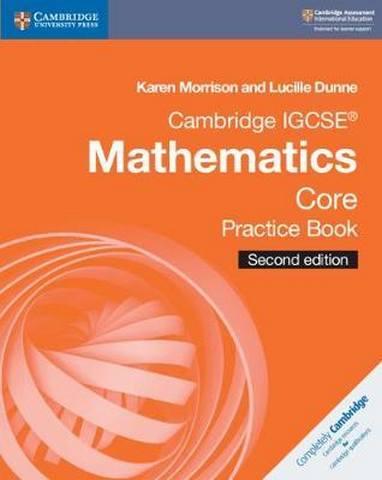 Cambridge International IGCSE: Cambridge IGCSE (R) Mathematics Core Practice Book - Karen Morrison
