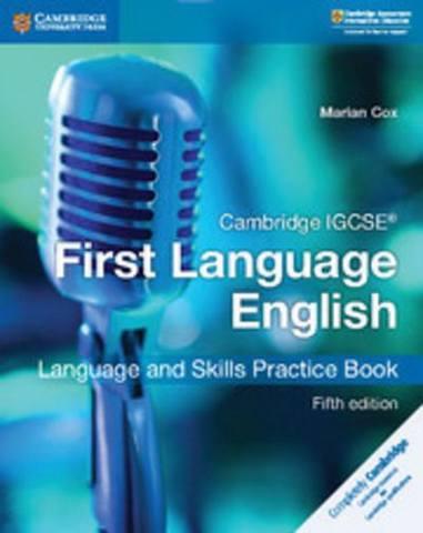 Cambridge International IGCSE: Cambridge IGCSE (R) First Language English Language and Skills Practice Book - Marian Cox