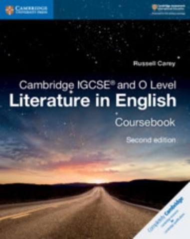 Cambridge International IGCSE: Cambridge IGCSE (R) and O Level Literature in English Coursebook - Russell Carey