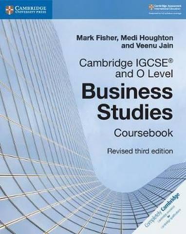 Cambridge International IGCSE: Cambridge IGCSE (R) and O Level Business Studies Revised Coursebook - Mark Fisher