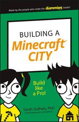 Building a Minecraft City: Build Like a Pro! - Sarah Guthals