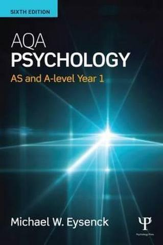 AQA Psychology: AS and A-level Year 1 - Michael Eysenck