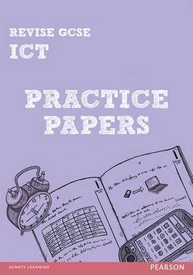 Revise GCSE ICT Practice Papers - Luke Dunn