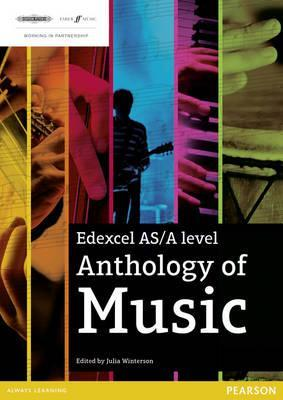 Edexcel AS/A Level Anthology of Music - Julia Winterson