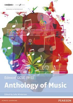 Edexcel GCSE (9-1) Anthology of Music - Julia Winterson