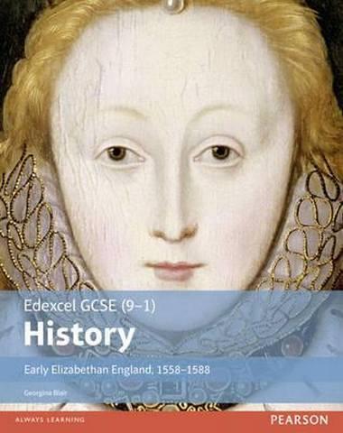 Edexcel GCSE (9-1) History Early Elizabethan England