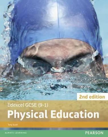 Edexcel GCSE (9-1) PE Student Book 2nd editions - Tony Scott