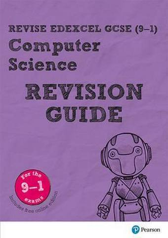 Revise Edexcel GCSE (9-1) Computer Science Revision Guide: (with free online edition) - David Waller