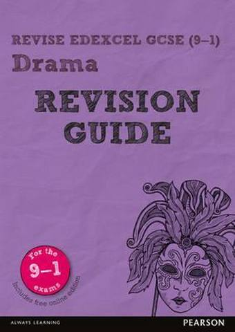 Revise Edexcel GCSE (9-1) Drama Revision Guide: (with free online edition) - John Johnson