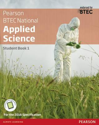 BTEC National Applied Science Student Book 1 - Joanne Hartley