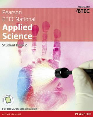 BTEC National Applied Science Student Book 2 - Frances Annets