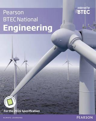 BTEC National Engineering Student Book: For the 2016 specifications - Andrew Buckenham