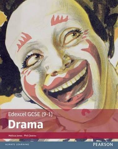 Edexcel GCSE (9-1) Drama Student Book - Melissa Jones