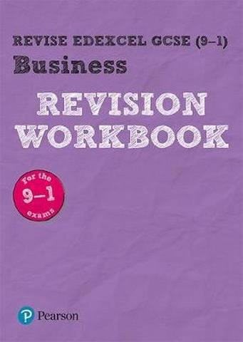 Revise Edexcel GCSE (9-1) Business Revision Workbook: for the 2017 qualifications - Harry Smith