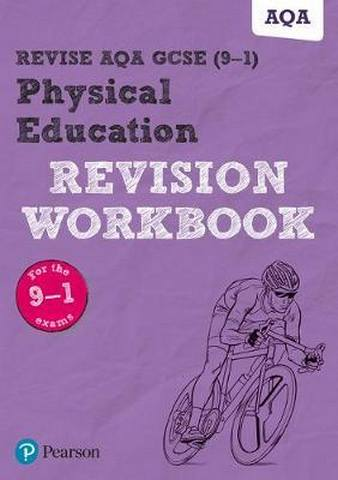 Revise AQA GCSE Physical Education Revision Workbook: for the 2016 qualifications -