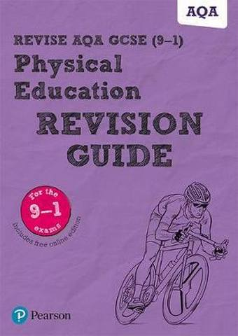 Revise AQA GCSE (9-1) Physical Education Revision Guide: includes online edition - Jan Simister