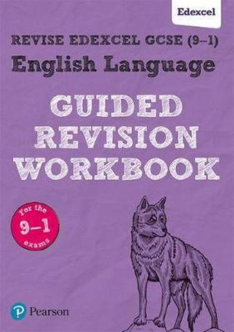 REVISE Edexcel GCSE (9-1) English Language Guided Revision Workbook: for the 2015 specification - Eileen Sagar
