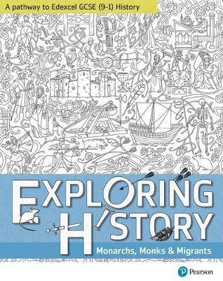 Exploring History Student Book 1: Monarchs