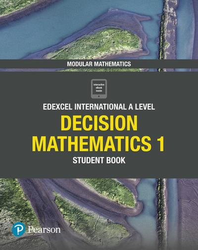 Edexcel International A Level Mathematics Decision Mathematics 1 Student Book - Joe Skrakowski