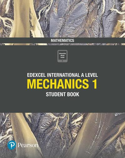 Edexcel International A Level Mathematics Mechanics 1 Student Book - Joe Skrakowski