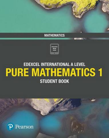 Edexcel International A Level Mathematics Pure Mathematics 1 Student Book - Joe Skrakowski