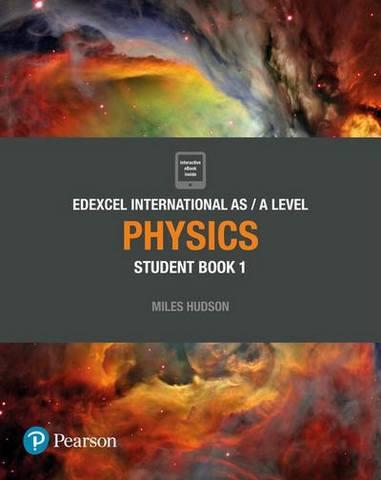 Edexcel International AS Level Physics Student Book - Miles Hudson