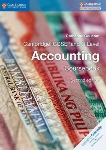 Cambridge International IGCSE: Cambridge IGCSE (R) and O Level Accounting Coursebook - Catherine Coucom