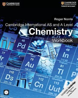 Cambridge International AS and A Level Chemistry Workbook with CD-ROM - Roger Norris
