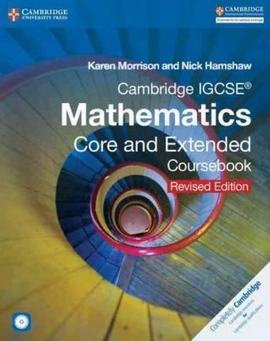 Cambridge International IGCSE: Cambridge IGCSE Mathematics Core and Extended Coursebook with CD-ROM - Karen Morrison
