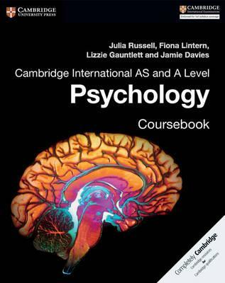 Cambridge International AS and A Level Psychology Coursebook - Julia Russell