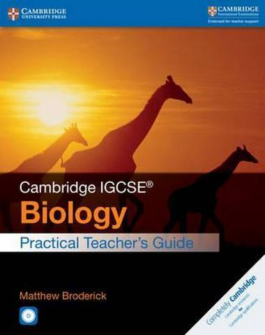Cambridge International IGCSE: Cambridge IGCSE (R) Biology Practical Teacher's Guide with CD-ROM - Matthew Broderick
