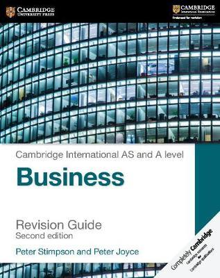 Cambridge International AS and A Level Business Revision Guide - Peter Stimpson