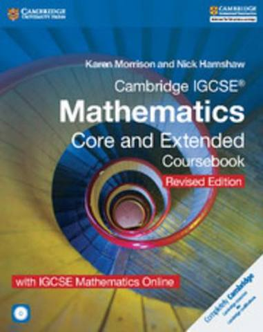 Cambridge International IGCSE: Cambridge IGCSE (R) Mathematics Core and Extended Coursebook with CD-ROM and IGCSE Mathematics Online Revised Edition - Karen Morrison