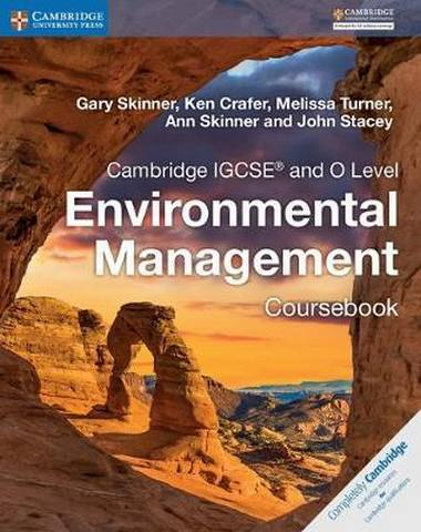 Cambridge International IGCSE: Cambridge IGCSE (R) and O Level Environmental Management Coursebook - Gary Skinner