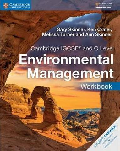 Cambridge International IGCSE: Cambridge IGCSE (R) and O Level Environmental Management Workbook - Gary Skinner