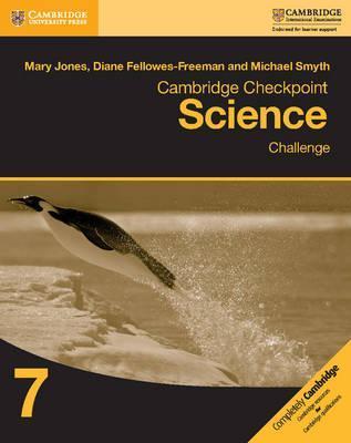 Cambridge Checkpoint Science Challenge Workbook 7 - Mary Jones