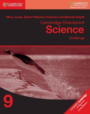 Cambridge Checkpoint Science Challenge Workbook 9 - Mary Jones
