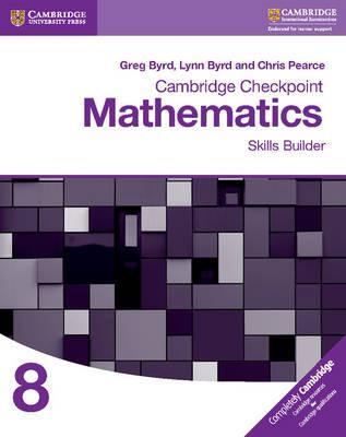 Cambridge Checkpoint Mathematics Skills Builder Workbook 8 - Greg Byrd