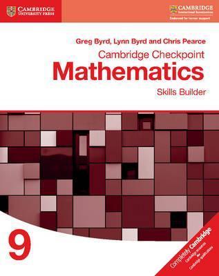 Cambridge Checkpoint Mathematics Skills Builder Workbook 9 - Greg Byrd