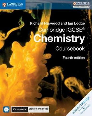 Cambridge International IGCSE: Cambridge IGCSE (R) Chemistry Coursebook with CD-ROM and Cambridge Elevate Enhanced Edition (2 Years) - Richard Harwood